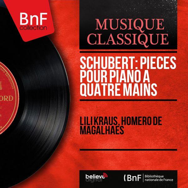 Lili Kraus - Schubert: Pièces pour piano à quatre mains (Mono Version)