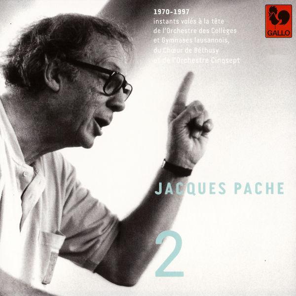 Johann Sebastian Bach - Bach - Vivaldi - Hostettler - Handel - Haydn - Vanhal - Telemann: Jacques Pache, passeur de souffle, de beauté et d'exigence, Vol. 2