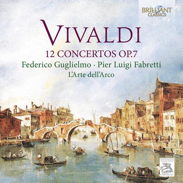 L'Arte dell' Arco - Vivaldi: 12 Concertos, Op. 7