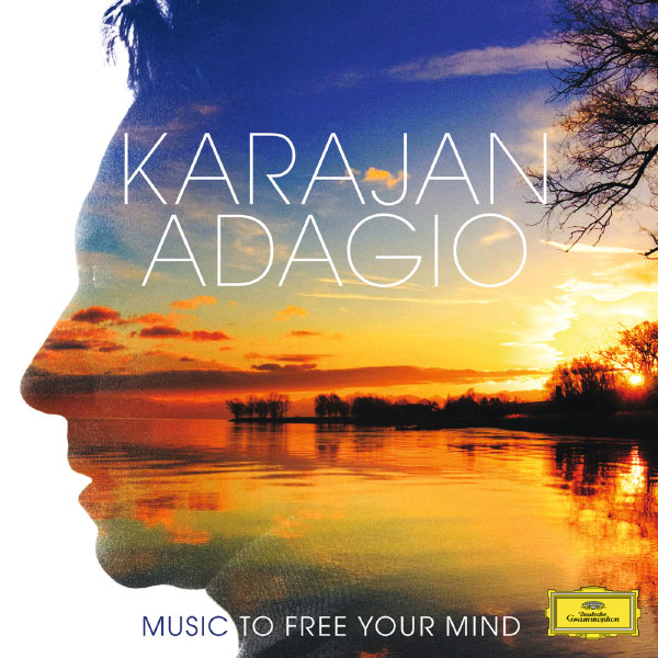 Berliner Philharmoniker - Karajan Adagio - Music To Free Your Mind