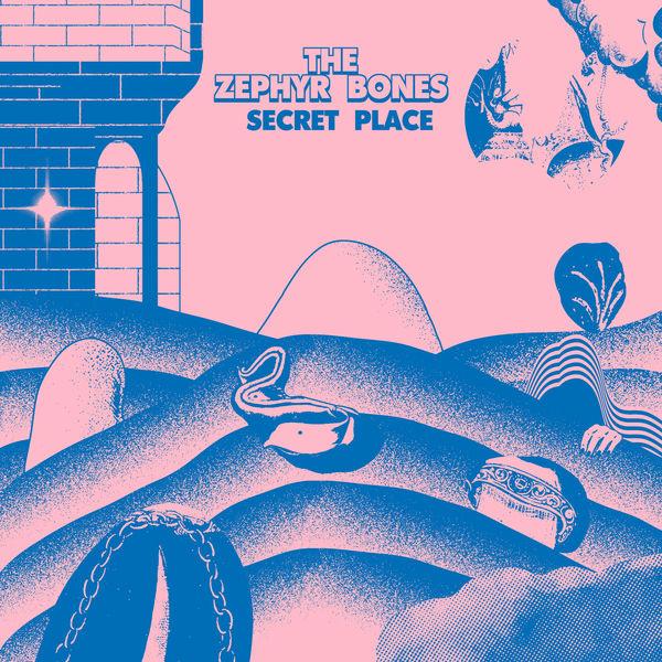 The Zephyr Bones - Secret Place