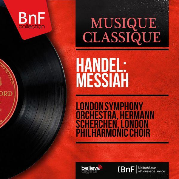 London Symphony Orchestra - Handel: Messiah (Mono Version)