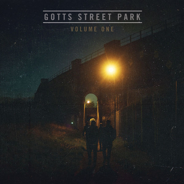 Gotts Street Park - Volume One