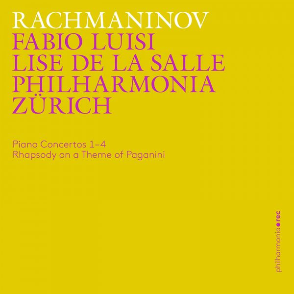 Philharmonia Zürich - Rachmaninoff: Piano Concertos 1-4, Rhapsody on a Theme of Paganini (Live)