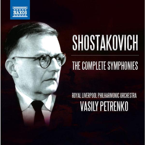 Vasily Petrenko - Shostakovich : The Complete Symphonies