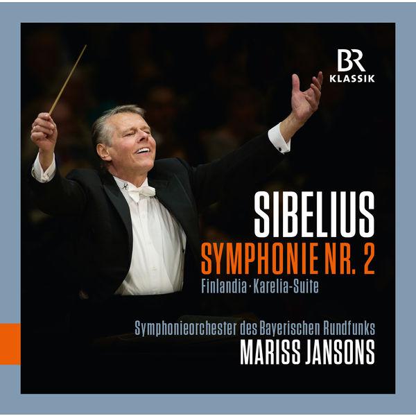 Mariss Jansons - Sibelius: Symphony No. 2, Karelia-Suite, Finlandia (Live)