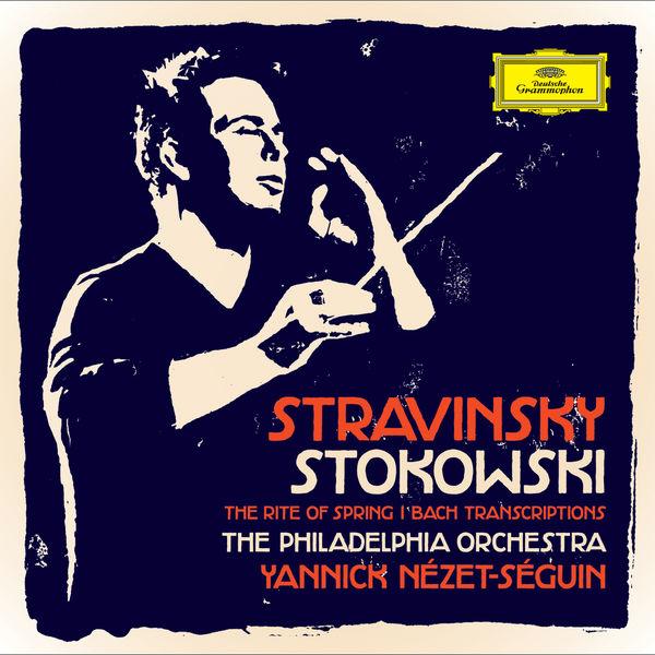 Philadelphia Orchestra - Stravinsky / Stokowski - The Rite Of Spring / Bach Transcriptions