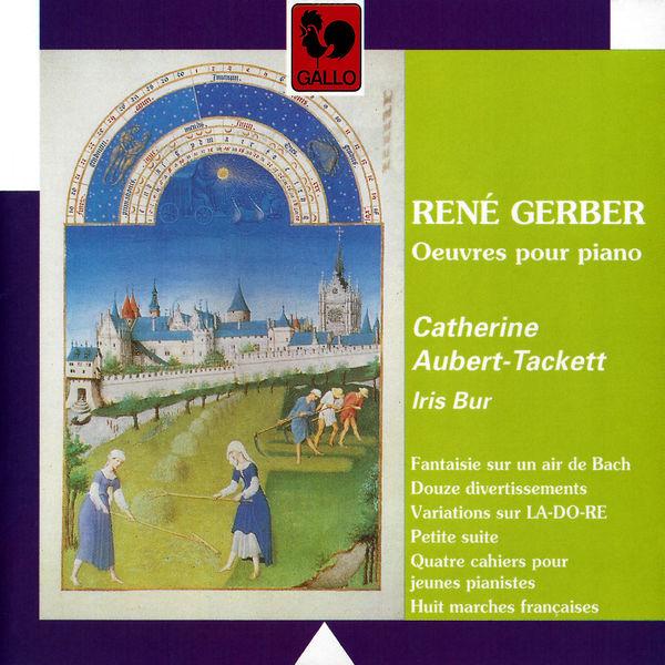 René Gerber - René Gerber: Oeuvres pour piano (Piano Works)