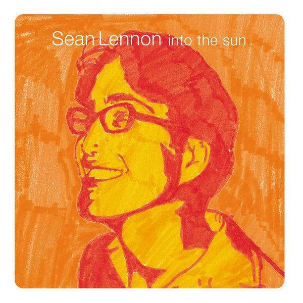 Sean Ono Lennon Into The Sun