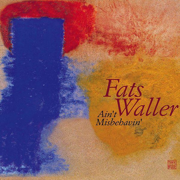 Fats Waller|Ain't Misbehavin' (2000 Remastered Version)