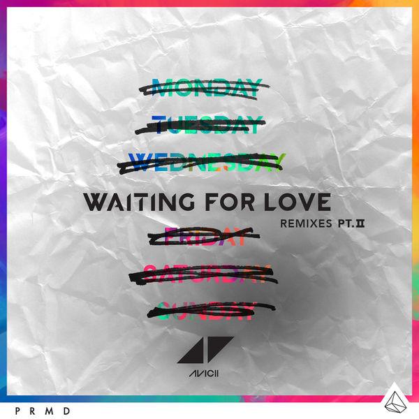 Avicii - Waiting For Love