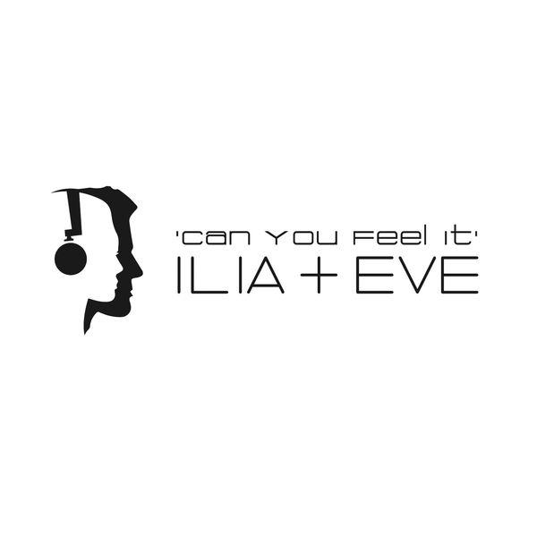 Ilia - Can You Feel It