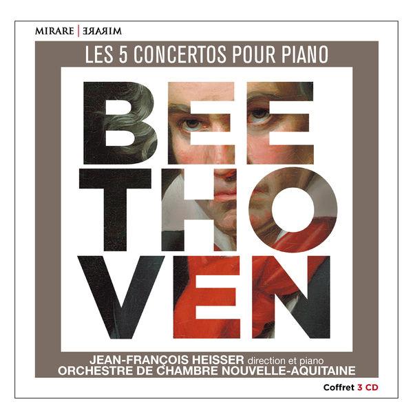 Jean-François Heisser - Beethoven : Les 5 concertos pour piano