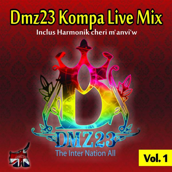Various Artists - Dmz23 Kompa Live Mix, Vol. 1 (The inter nation all)
