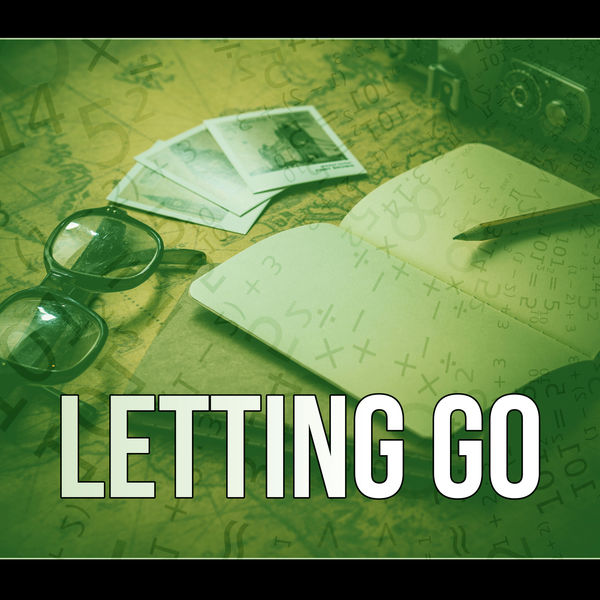 Letting Go - Inspiring Music for Relaxation, Concentration