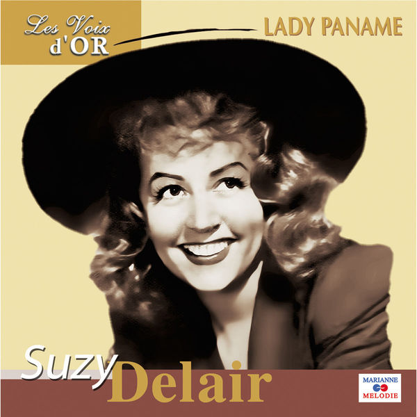"""Suzy Delair - Lady Paname (Collection """"Les voix d'or"""")"""