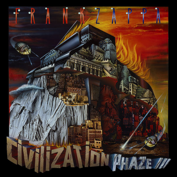 Frank Zappa - Civilization Phase III