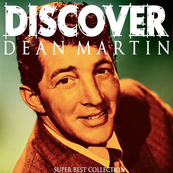 Dean Martin - Discover (Super Best Collection)