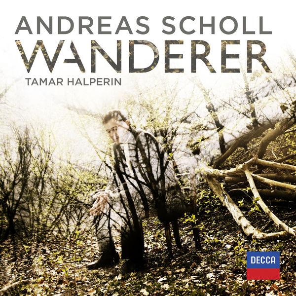 Andreas Scholl - Wanderer (Lieder de Mozart, Haydn, Schubert, Brahms)