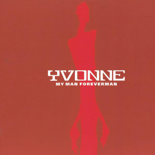 Yvonne - My Man Foreverman
