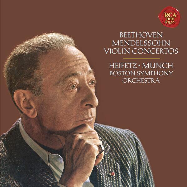 Jascha Heifetz - Beethoven: Violin Concerto in D Major, Op. 61 - Mendelssohn: Violin Concerto in E Minor, Op. 64 ((Heifetz Remastered))