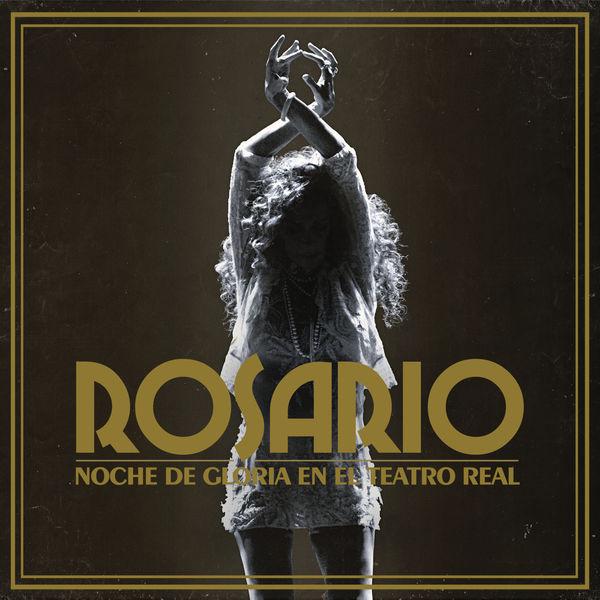 Rosario - Noche De Gloria En El Teatro Real