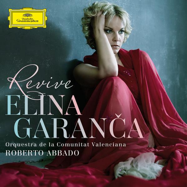 Elina Garanca - Revive