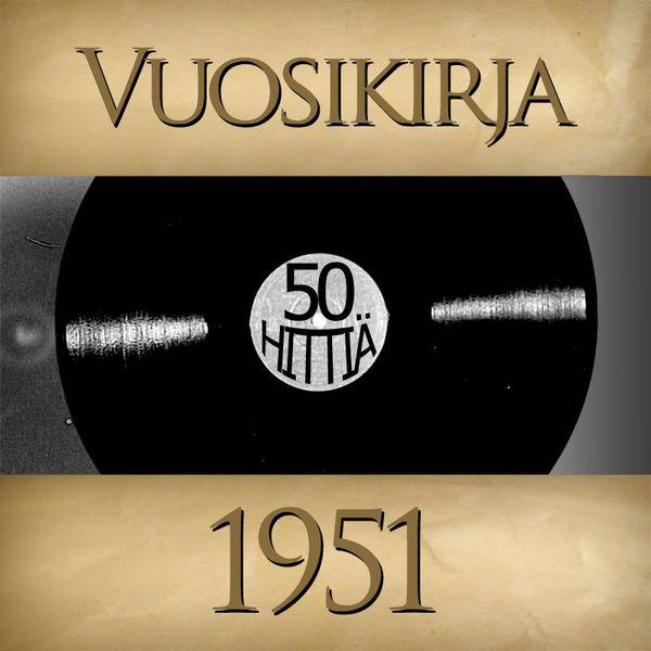 Vuosikirja - Vuosikirja 1951 - 50 hittiä