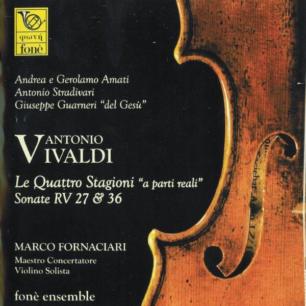 Marco Fornaciari - Vivaldi : Le quattro stagioni a parte reali - Sonate RV27 & RV36