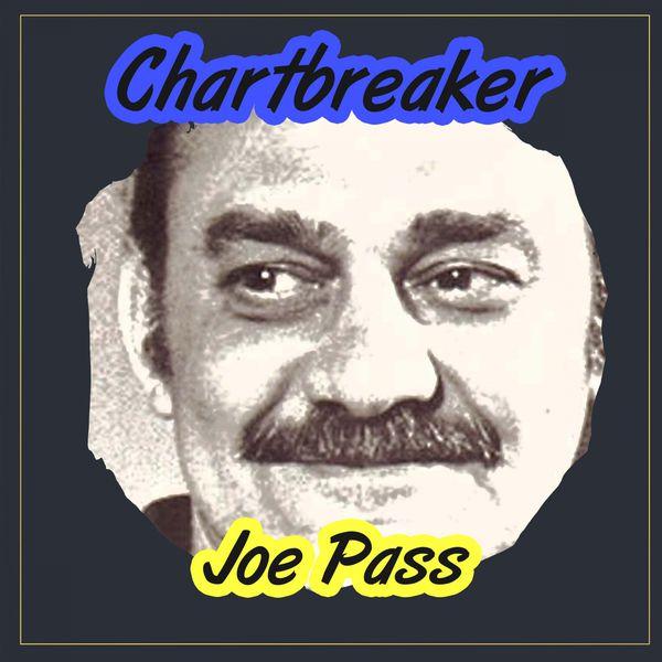 Joe Pass - Chartbreaker
