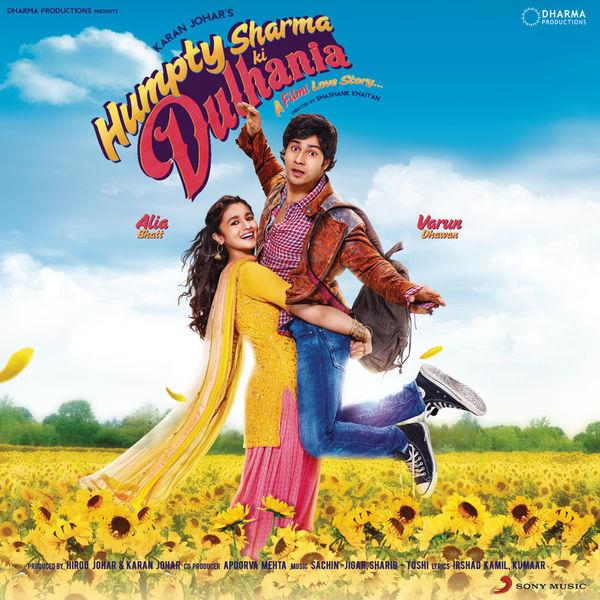 Various Artists - Humpty Sharma Ki Dulhania (Original Motion Picture Soundtrack)