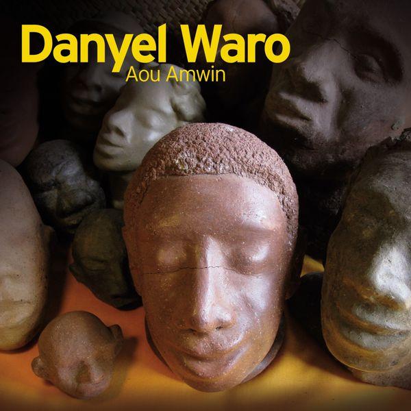 Danyél Waro - Aou Amwin