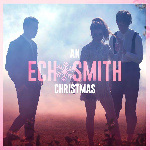Echosmith - An Echosmith Christmas