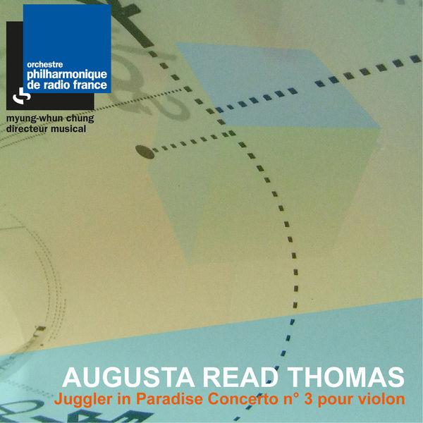 Orchestre Philharmonique de Radio France|Read Thomas: Juggler in Paradise