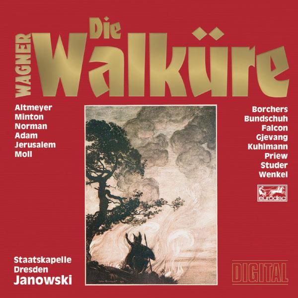 Marek Janowski - Die Walküre - Oper in drei Aufzügen