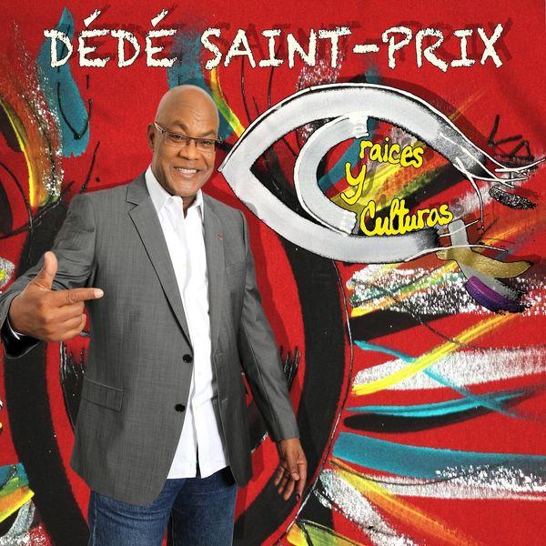 Dédé Saint-Prix - Raices y Culturas