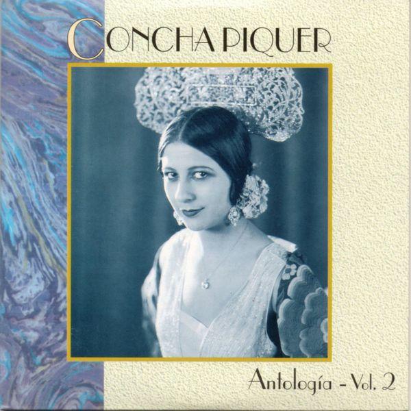 Concha Piquer - Antologia, Vol. 2