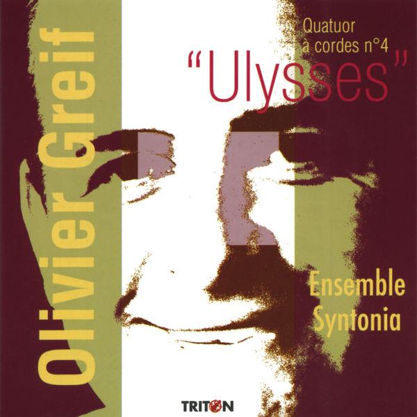 Quintette Syntonia - Olivier Greif: Quatuor à cordes No. 4 Ulysses