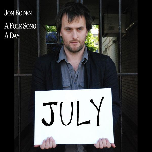 Jon Boden - A Folk Song A Day: July