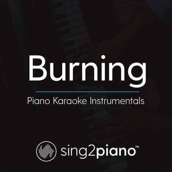Sing2Piano - Burning