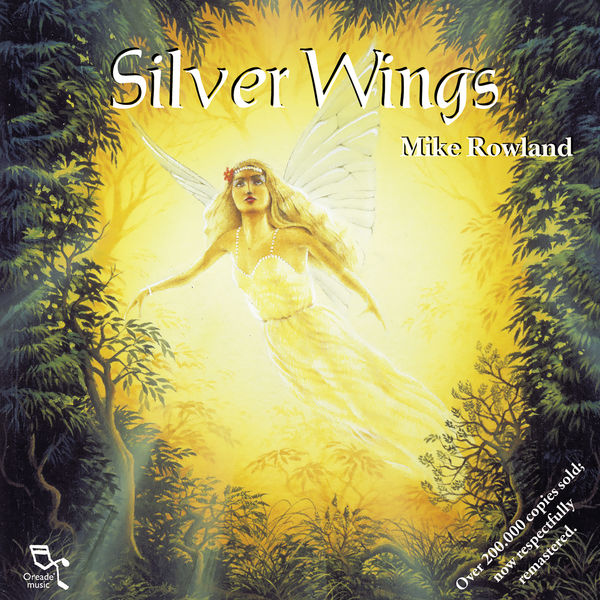 Mike Rowland Silver Wings  (Remastered)