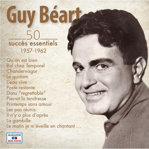 Guy Béart - 50 succès essentiels (1957-1962)