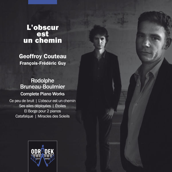 Geoffroy Couteau - Rodolphe Bruneau-Boulmier : Complete Piano Works