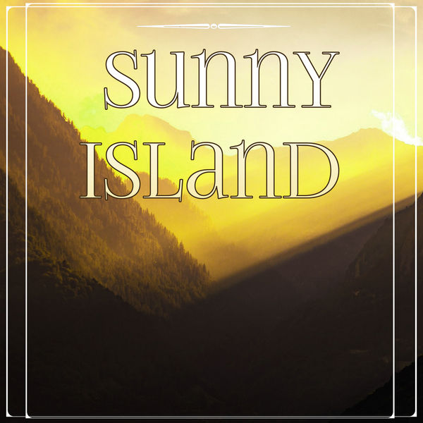 Sunny island best pop hits lounge music chill out for House music pop