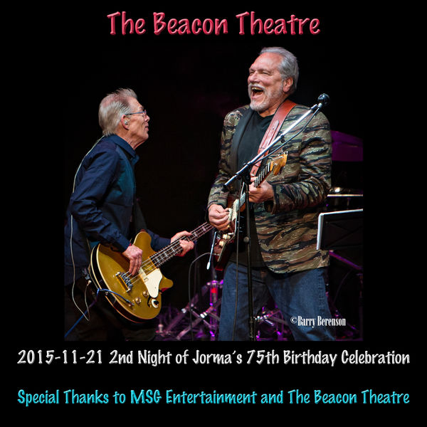 Hot Tuna - 2015-11-21 Beacon Theatre, New York, NY (Live)