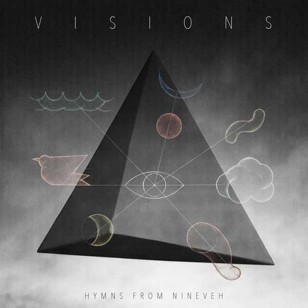 Hymns From Nineveh - Visions