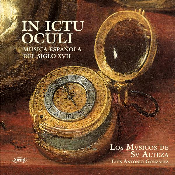 Los Músicos de Su Alteza - In Ictu Oculi