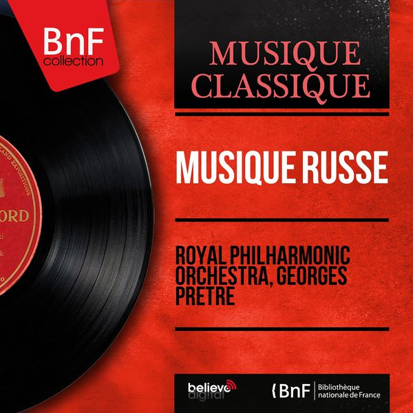 Royal Philharmonic Orchestra - Musique russe (Stereo Version)