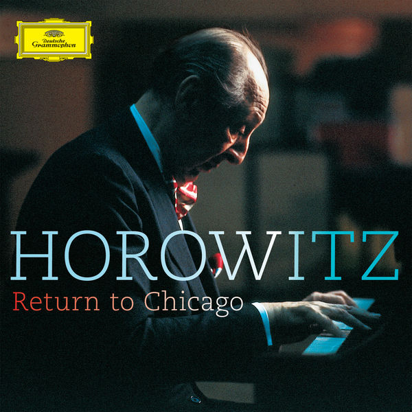 Vladimir Horowitz - Horowitz return to Chicago (Live at Orchestra Hall, 1986)