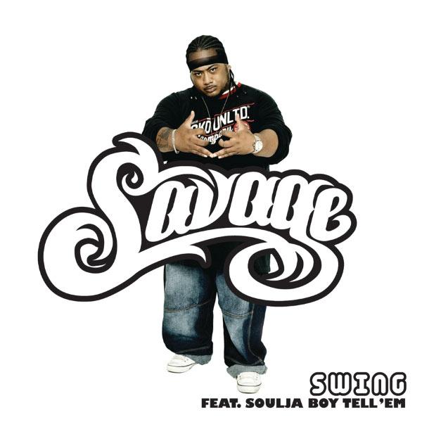 Savage feat. Soulja boy swing (file, mp3)   discogs.
